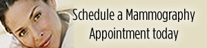 Schedule a mammography appointment