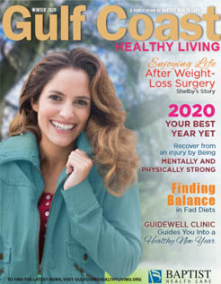 Gulf Coast Health & Life Magazine: Winter 2020